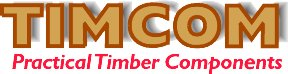 TIMCOM Practical Timber Components